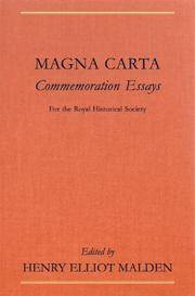 Magna Carta Commemoration Essays : With a Preface by the Rt. Hon. Viscount Bryce by Henry Elliot Malden - 2004