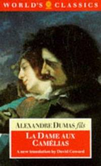 La Dame Aux Camelias (World's Classics) by Alexandre Dumas - Paperback - 1986 - from Harolds Bookstore and Biblio.com