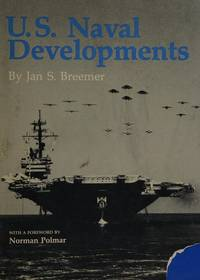U.S. Naval Developments