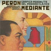 Peron Willing! Classic Peronist Graphics