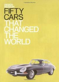 image of Fifty Cars That Changed the World (Fifty (Conran Octopus))