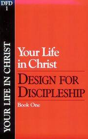 YOUR LIFE IN CHRIST Book 1 (Design for Discipleship)
