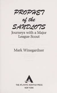 image of Prophet of the Sandlots: Journeys With A Major League Scout