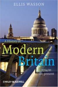 A HISTORY OF MODERN BRITAIN 1714 TO THE PRESENT
