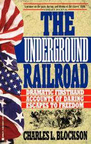 image of Underground Railroad : Dramatic Firsthand Accounts of Daring Escapes to Freedom