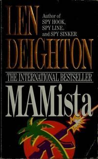 MAMISTA. by  LEN: DEIGHTON** - UK,8vo HB+dw/dj,1st edn. - from R. J. A. PAXTON-DENNY. (SKU: rja932)