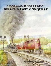 Norfolk & Western: Diesel's Last Conquest