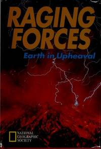 Raging Forces: Earth in Upheaval