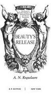 image of Beauty's Release: the Continued Erotic Adventures of Sleeping Beauty