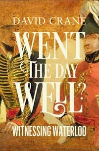Went the Day Well? Witnessing Waterloo