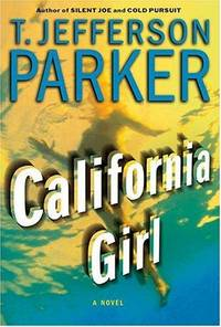 California Girl. A Novel