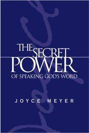 The Secret Power Of Speaking God\'s Word