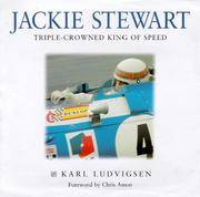 Jackie Stewart : Triple-Crowned King of Speed