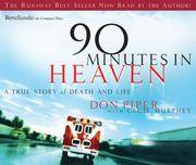 image of 90 Minutes in Heaven: A True Story of Life and Death