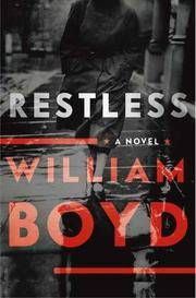 RESTLESS (SIGNED) by Boyd, William - 2006