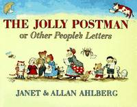 The Jolly Postman : Or Other People's Letters