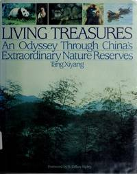 Living Treasures: An Odyssey Through China's Extraordinary Nature Reserves