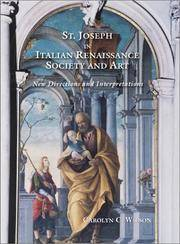St. Joseph in Italian Renaissance Society and Art: New Directions and Interpretations
