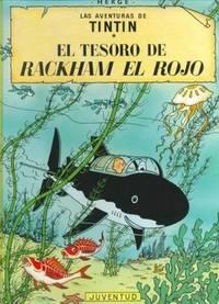 C - El tesoro de Rackham el Rojo (LAS AVENTURAS DE TINTIN CARTONE) (Spanish Edition)