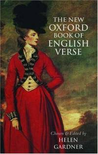 The New Oxford Book of English Verse 1250-1950 by Helen Gardner (editor) - Hardcover - Reprint - 1987 - from Church Street Books (SKU: 003090)