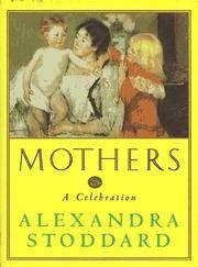 Mothers A Celebration