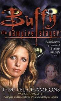 Tempted Champions (Buffy the Vampire Slayer (Pocket Paperback Unnumbered))