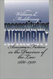 Reconstituting Authority: American Fiction in the Province of the Law,
