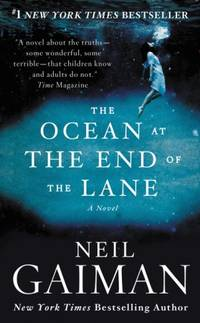 The Ocean At the End of the Lane A Novel by  Neil Gaiman - Paperback - 2016 - from A Good Read and Biblio.co.uk