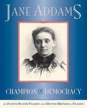 Jane Addams: Champion of Democracy Fradin, Dennis Brindell and Fradin, Judith Bloom