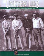 Uneven Lies: The Heroic Story of African Americans In Golf