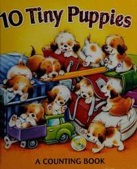 10 Tiny Puppies (a counting book)