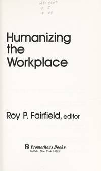 Humanizing the workplace