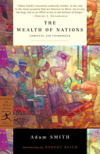 The Wealth of Nations (Complete and Unabridged)