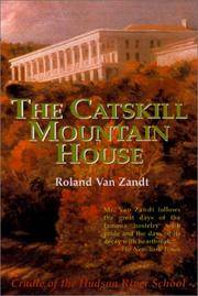 The Catskill Mountain House: America's Grandest Hotel by  Roland Van Zandt - Paperback - Later prt. - 1993 - from Abacus Bookshop and Biblio.com