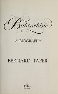 Balanchine by  Bernard Taper - First Edition - from CambridgeBookstore and Biblio.co.uk