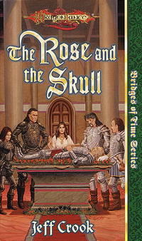 Bridge of Time Series: The Rose and the Skull (Dragonlance)