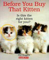 Before You Buy That Kitten
