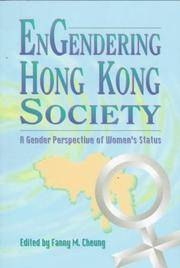 Engendering Hong Kong Society: A Gender Perspective of Women's Status
