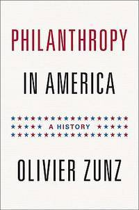 image of Philanthropy in America: A History (Politics and Society in Twentieth Century America)