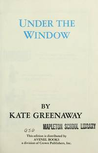 Under the Window by  Kate Greenaway - Hardcover - 1970 - from ThriftBooks (SKU: G0517163365I3N00)