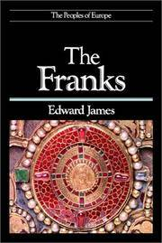 The Franks (The Peoples of Europe) by James, Edward