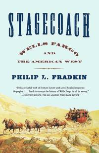 Stagecoach - Wells Fargo and the American West