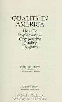QUALITY IN AMERICA: How to Implement A Competitive Quality Program