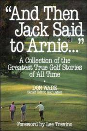 And Then Jack Said to Arnie