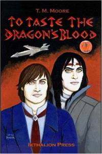 To Taste The Dragon's Blood