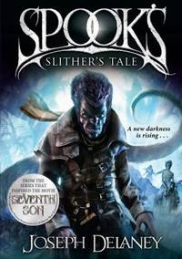 Spook's: Slither's Tale - The Wardstone Chronicles Series #11