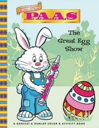 PAAS: The Great Egg Show! (Paas: Coloring And Activity)