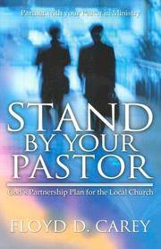 Stand by Your Pastor: God's Partnership Plan for the Local Church by  Floyd D Carey - Paperback - Signed - 2004-03-01 - from JMSolutions (SKU: sA44-ATS130923004)