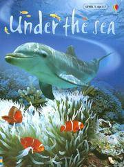 Under the Sea: Internet Referenced (Beginners Nature - New Format, Level 1)