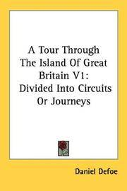 image of A Tour Through The Island Of Great Britain V1: Divided Into Circuits Or Journeys